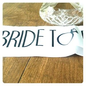 Accessories - Bride to be sash and tiara.